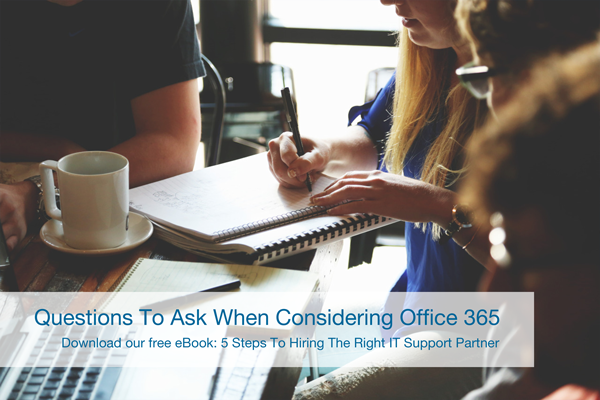 questions-to-ask-your-it-partner-when-considering-office-365